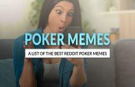 Best Poker Memes Online