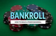 How to build a bankroll for poker